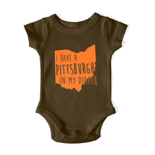 Load image into Gallery viewer, I HAVE A PITTSBURGH IN MY DIAPER Baby One Piece