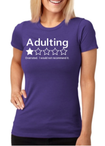 Adulting T-shirt - Alycia Mikay Fashion