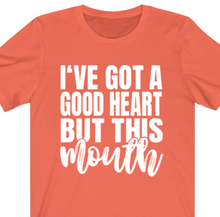 Load image into Gallery viewer, Good Heart But This Mouth T-shirt - Alycia Mikay Fashion
