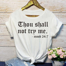 "Load image into Gallery viewer, ""Thou Shall Not Try Me"" T-Shirt - Alycia Mikay Fashion"
