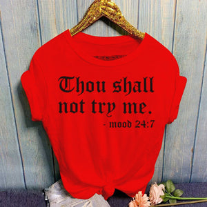 """Thou Shall Not Try Me"" T-Shirt - Alycia Mikay Fashion"