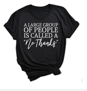 Large Group No Thanks T-shirt - Alycia Mikay Fashion