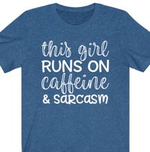 Load image into Gallery viewer, Caffeine and Sarcasm T-shirt - Alycia Mikay Fashion
