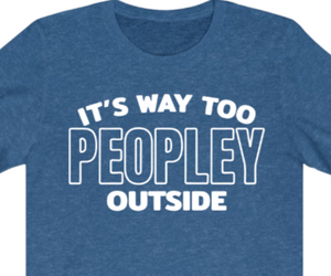 Too Peopley Outside T-shirt - Alycia Mikay Fashion