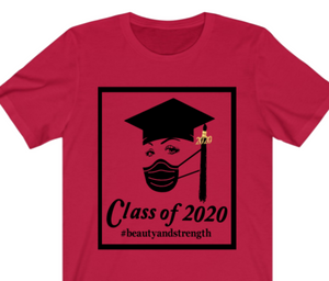 Class of 2020 Beauty and Strength T-shirt - Alycia Mikay Fashion