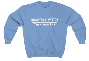 Know Your Worth Sweatshirt