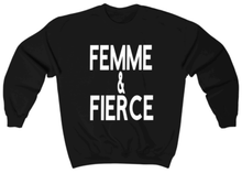 Load image into Gallery viewer, Femme & Fierce Sweatshirt