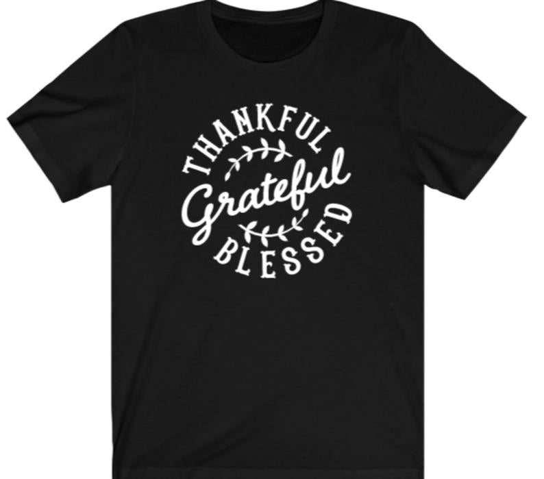 Thankful Grateful Blessed T-shirt - Alycia Mikay Fashion