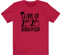 Load image into Gallery viewer, Seniors T-Shirt:  Funny Class of 2020 Tee - Alycia Mikay Fashion