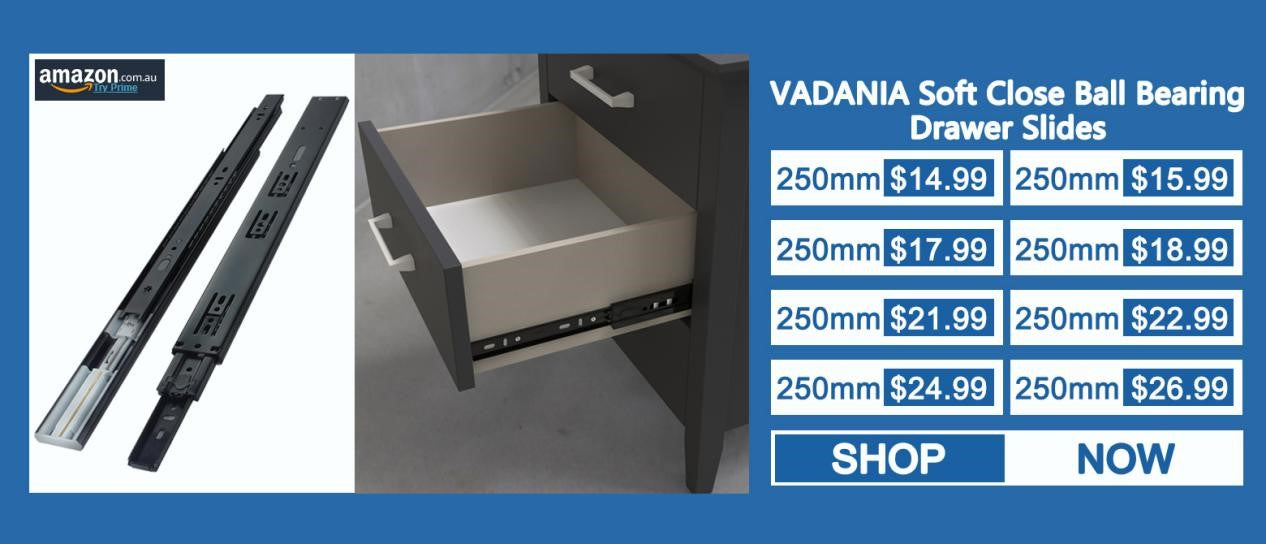 How to choose your suitable drawer slides? | VADANIA