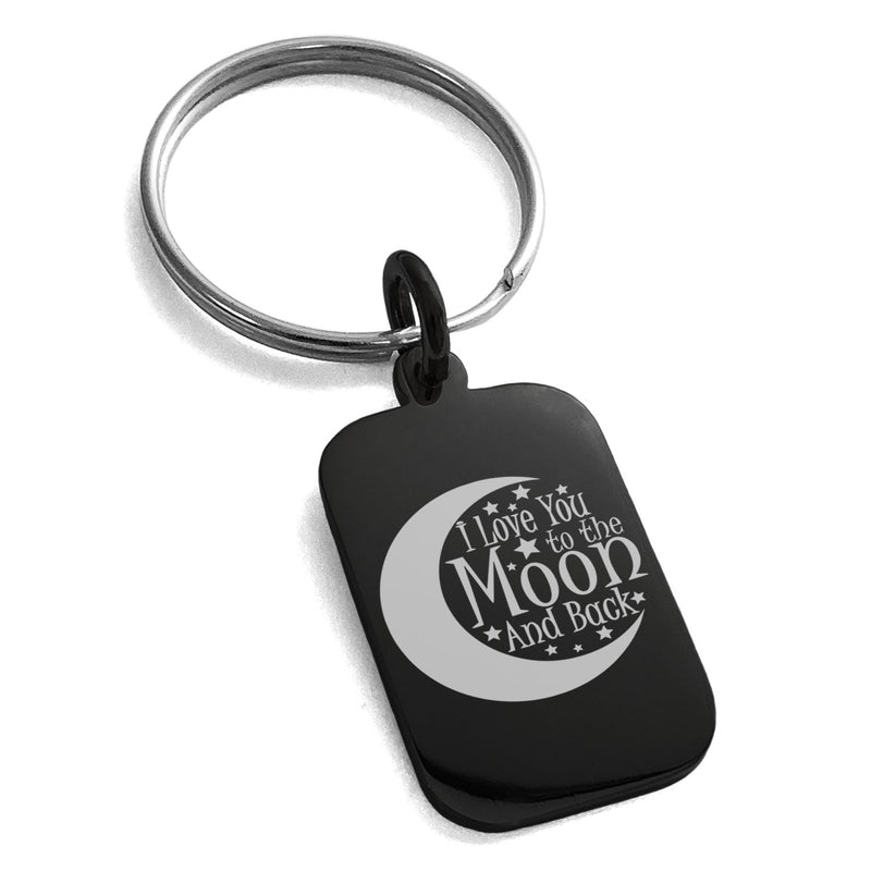 Stainless Steel Crescent I Love You to the Moon and Back Engraved Small Rectangle Dog Tag Charm Keychain Keyring - Tioneer