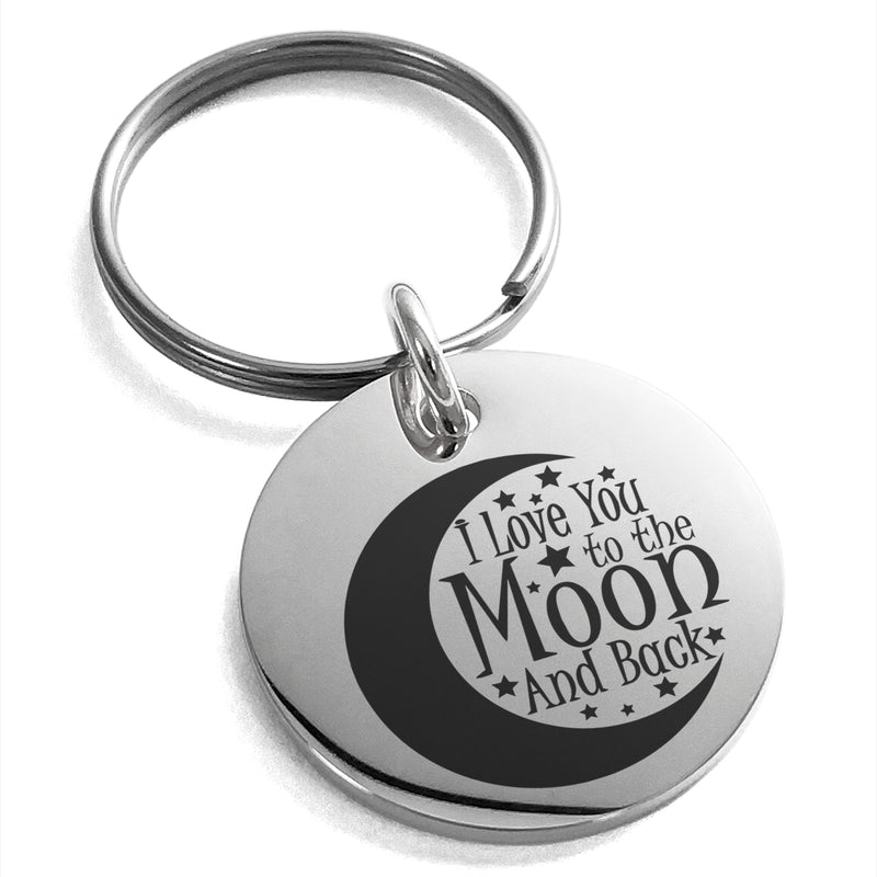 Stainless Steel Crescent I Love You to the Moon and Back Engraved Small Medallion Circle Charm Keychain Keyring - Tioneer