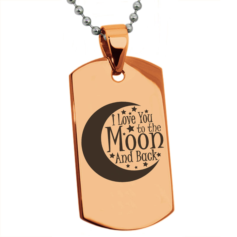 Stainless Steel Crescent I Love You to the Moon and Back Engraved Dog Tag Pendant Necklace - Tioneer