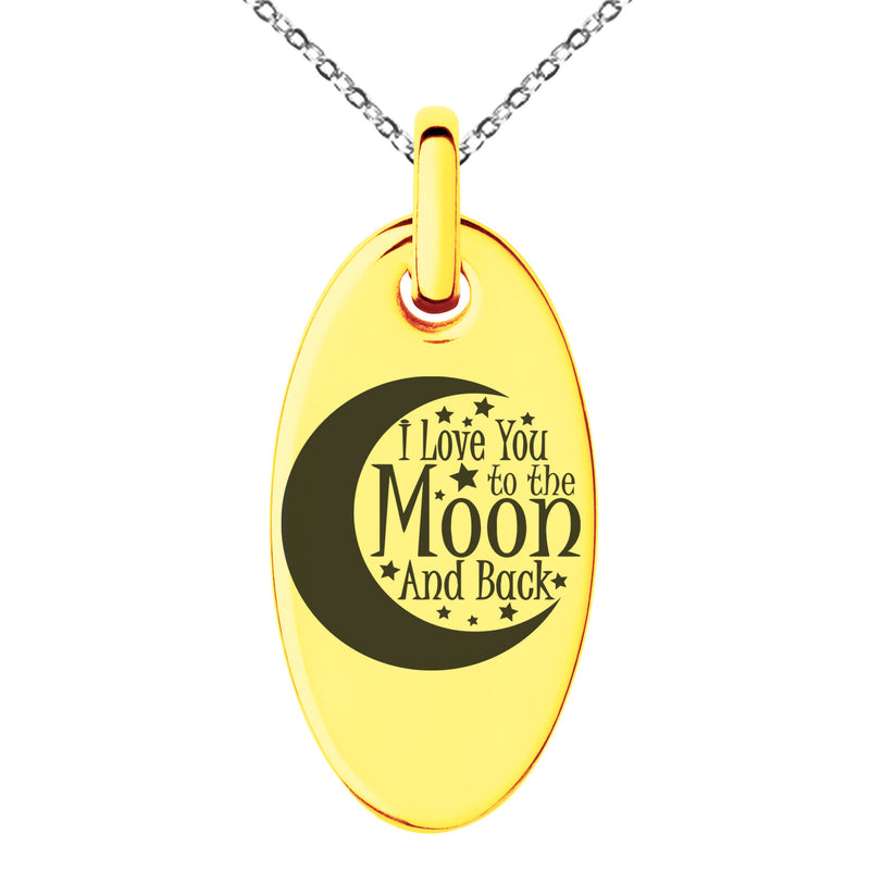 Stainless Steel Crescent I Love You to the Moon and Back Engraved Small Oval Charm Pendant Necklace