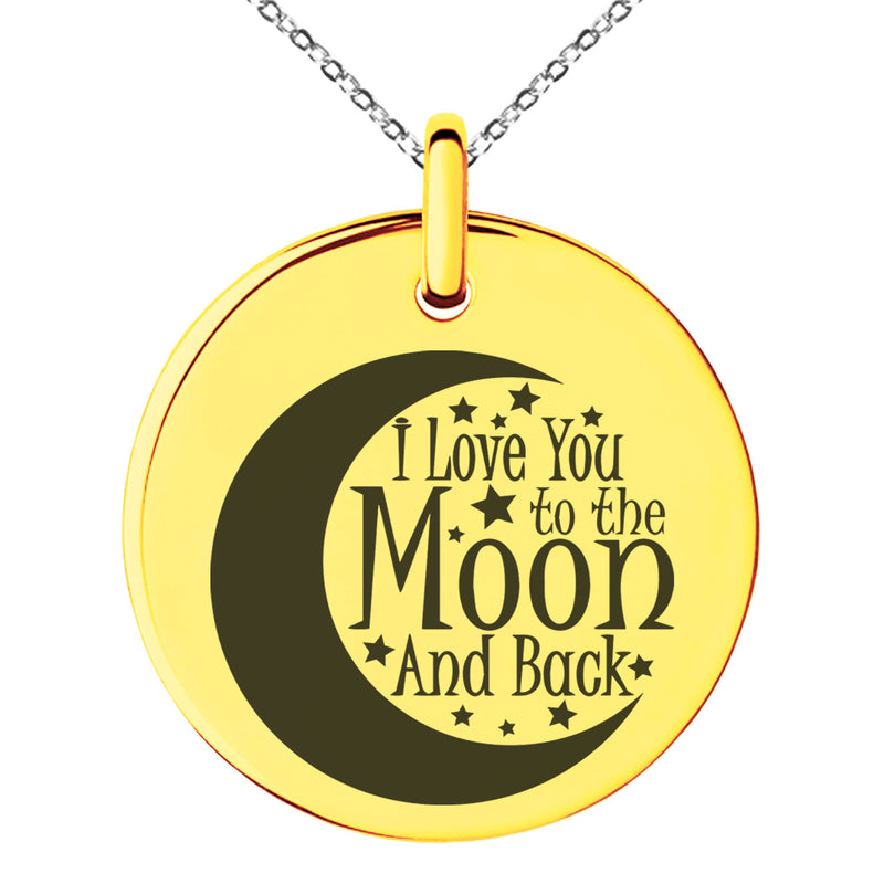 Stainless Steel Crescent I Love You to the Moon and Back Engraved Small Medallion Circle Charm Pendant Necklace
