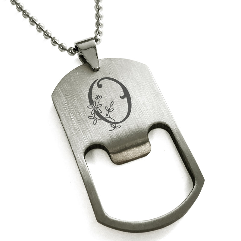 Stainless Steel Letter O Alphabet Initial Floral Monogram Engraved Bottle Opener Dog Tag Pendant Necklace - Tioneer