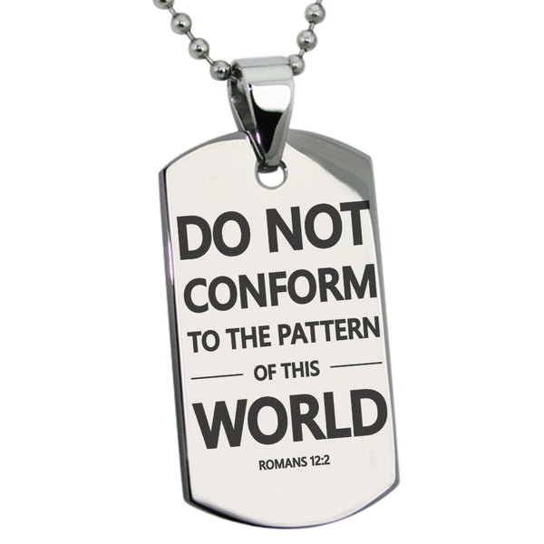 "Stainless Steel ""Do Not Conform Romans 12:2"" Engraved Dog Tag Pendant Necklace - Tioneer"
