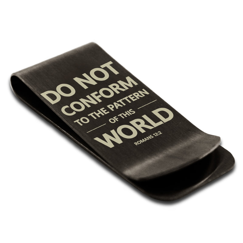 "Stainless Steel ""Do Not Conform Romans 12:2"" Engraved Money Clip Credit Card Holder - Tioneer"
