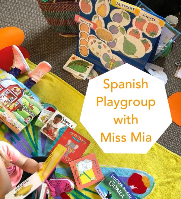 Spanish Playgroup with Miss Mia