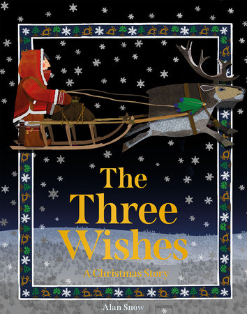 The Three Wishes A Christmas Story