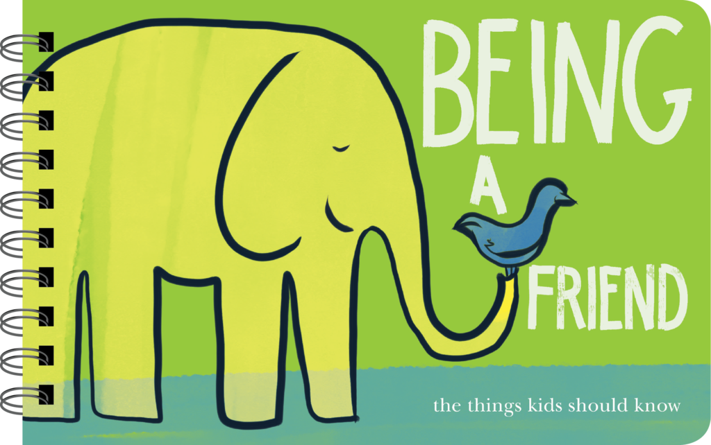 Being a Friend - An Illustrated Guide for Being a Good Friend