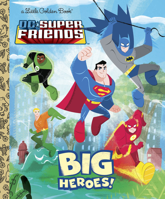 Little Golden Book Big Heroes! (DC Super Friends)