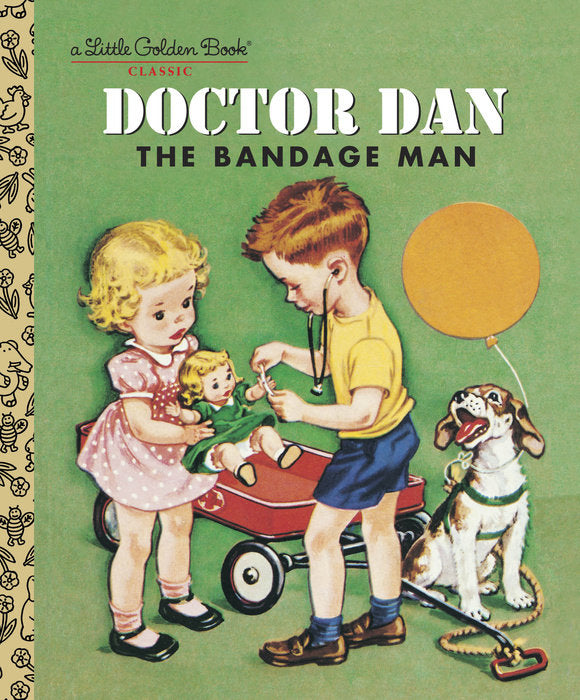 Little Golden Book Doctor Dan the Bandage Man