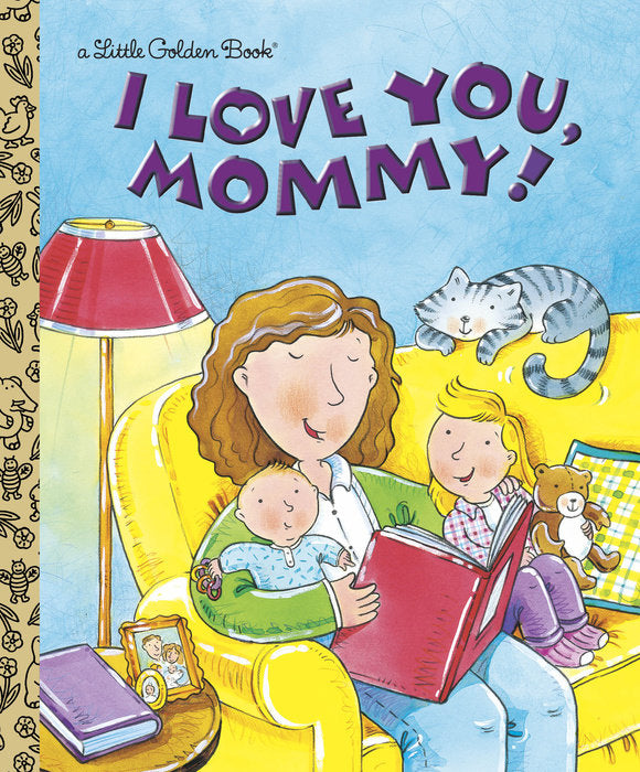 Little Golden Book I Love You, Mommy
