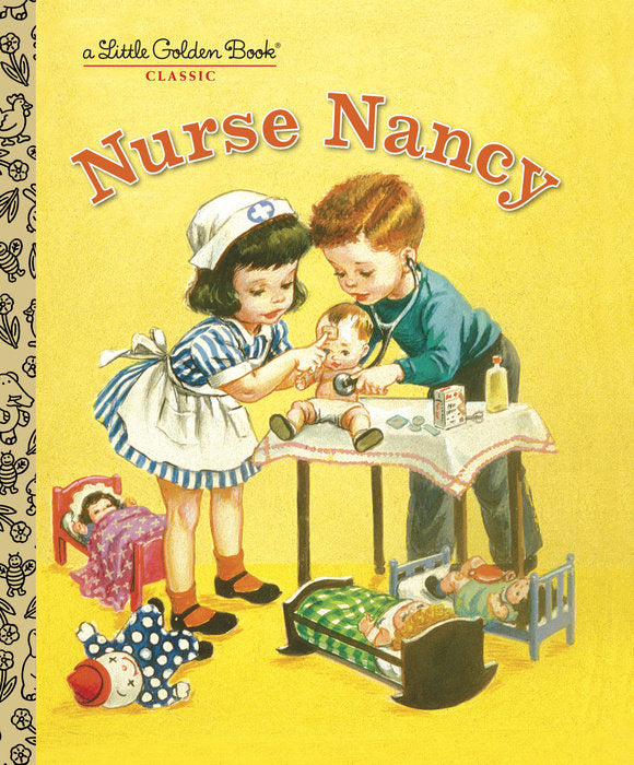 Little Golden Book Nurse Nancy