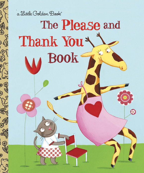 Little Golden Book The Please and Thank You Book