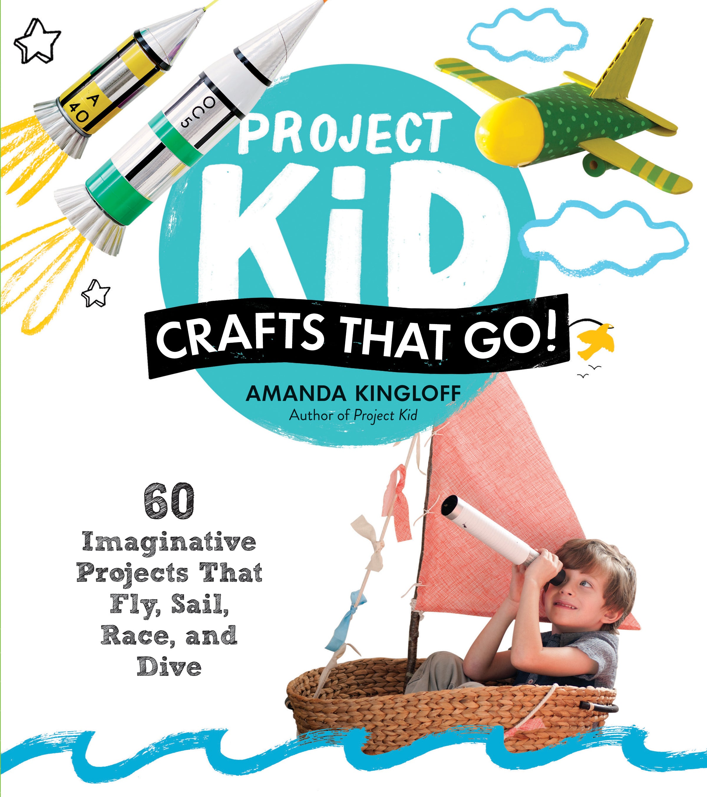 Project Kid: Crafts That Go!