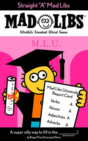 "Straight ""A"" Mad Libs"