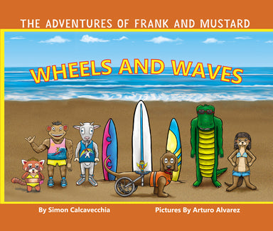 The Adventures of Frank and Mustard: Wheels and Waves