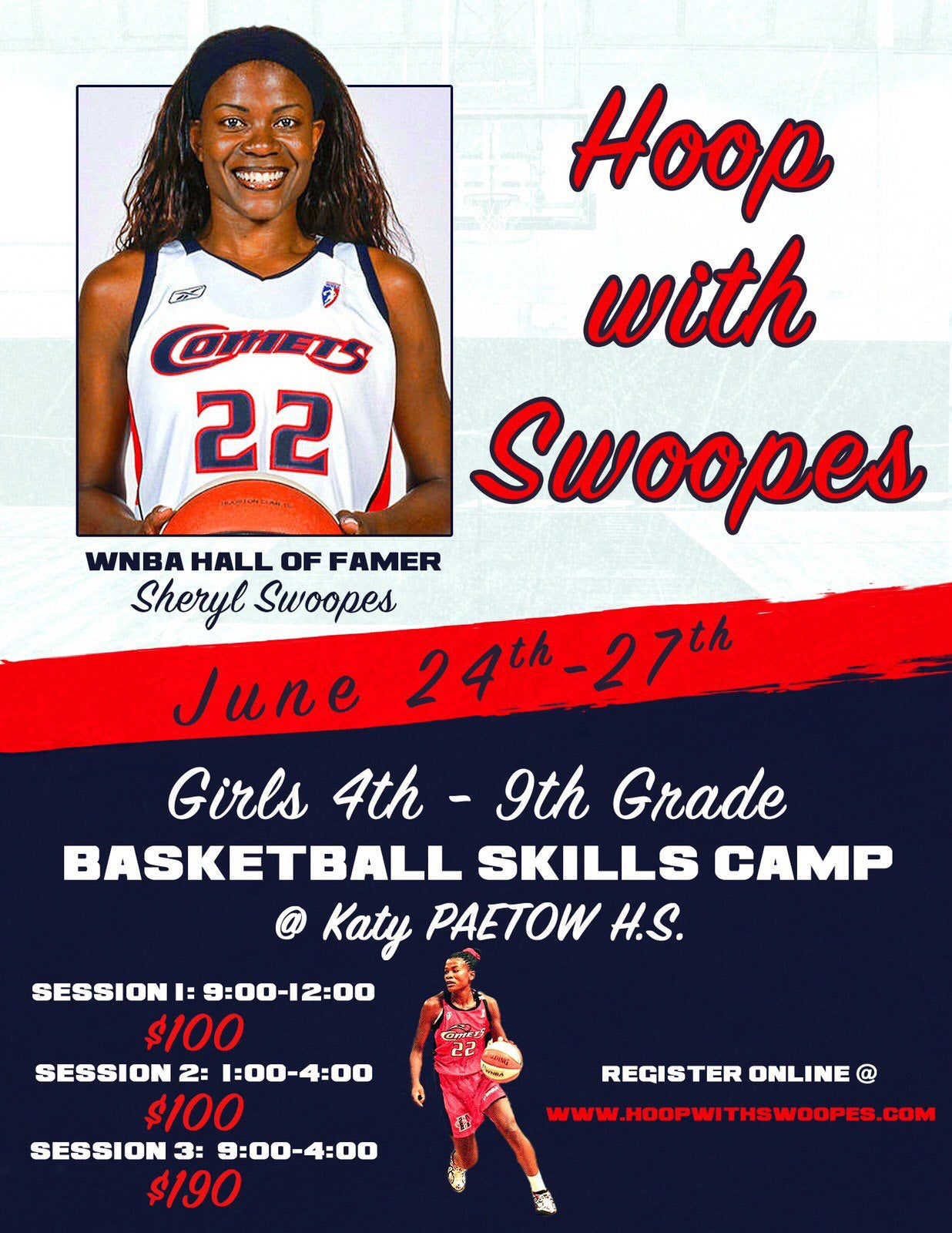 Hoop with Swoopes - Katy, TX June 24 - 27, 2019
