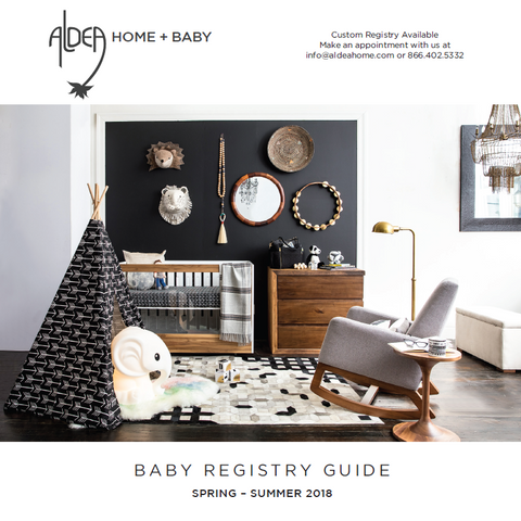 Aldea Home + Baby Baby Registry Guide Spring/Summer 2018