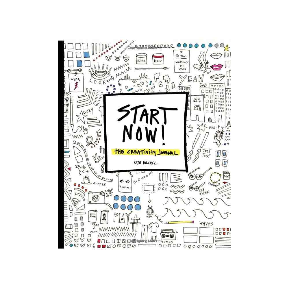 Start Now! The Creativity Journal