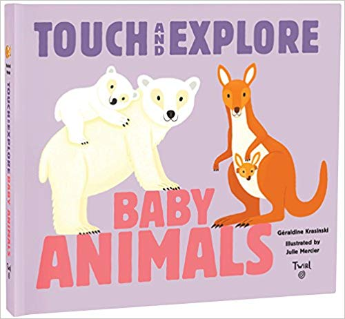 Touch & Explore: Baby Animals