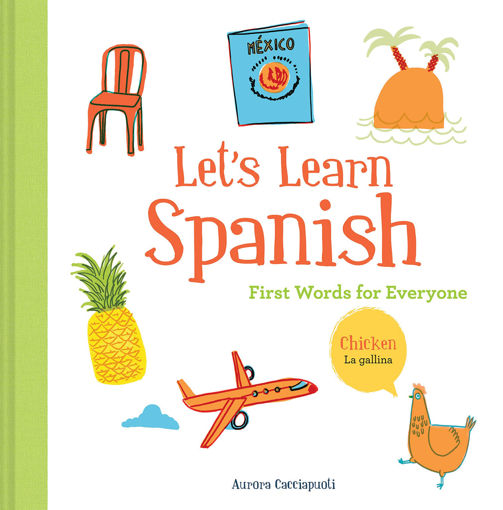 Let's Learn Spanish: First Words for Everyone