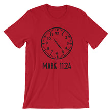 Load image into Gallery viewer, Mark 11:24 T-Shirt