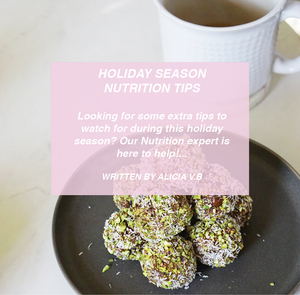 HOLIDAY SEASON NUTRITION TIPS