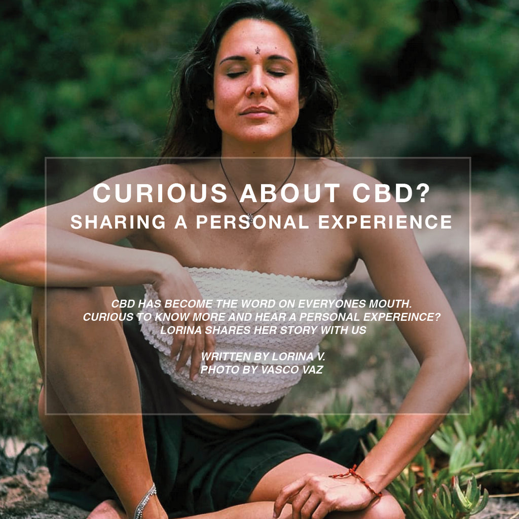 Curious about CBD? Sharing a personal experience