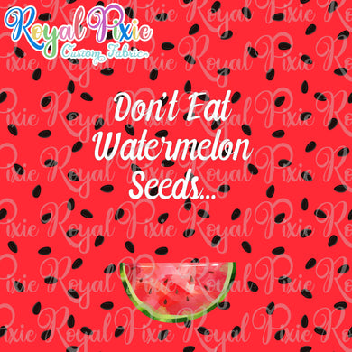 Don't Eat Watermelon Seeds Panel