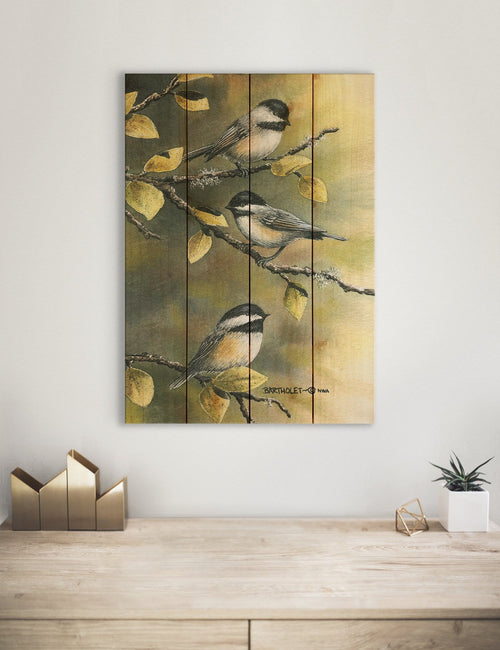 Bartholet's Three Chickadees - Classic Pine Wood Artist Series DaydreamHQ Pine Wall Art