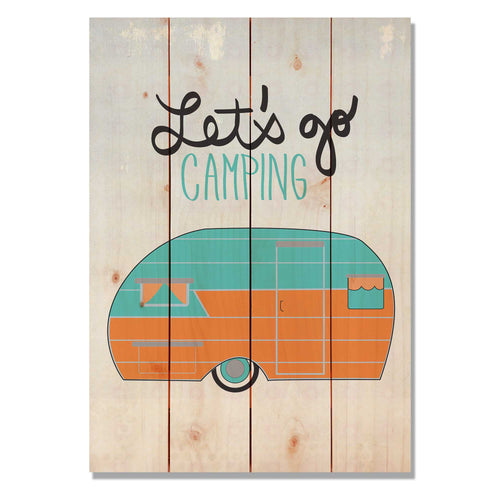 "Let's Go Camping - Cabin Wood Wall Art DaydreamHQ Pine Wall Art 14""x20"""