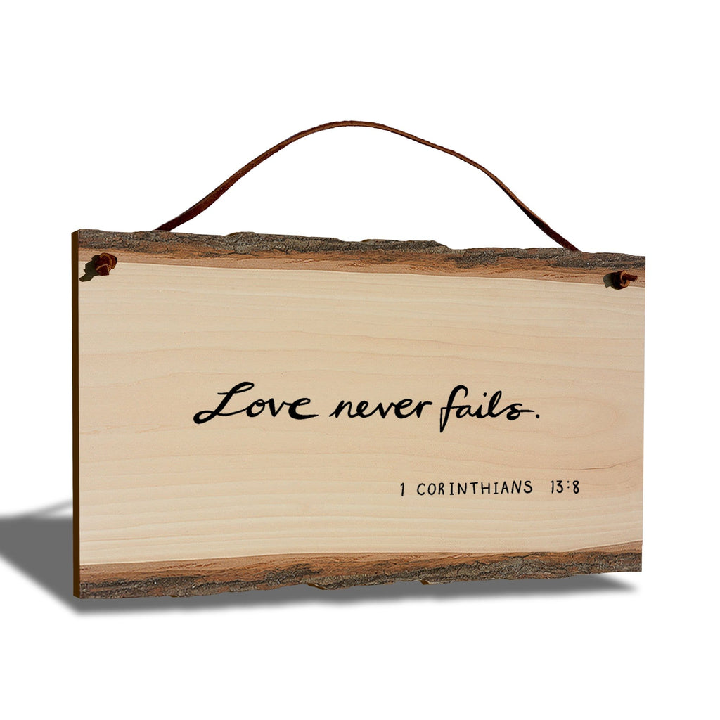"Love Never Fails Scripture on 9""x6"" Live Edge DaydreamHQ"