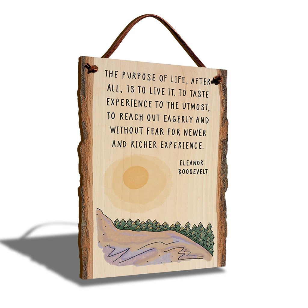 "Eleanor Roosevelt To Live Quote on 6""x9"" Live Edge DaydreamHQ"