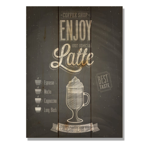"Enjoy Latte - Classic Pine Wood Art DaydreamHQ Pine Wall Art 11""x15"""