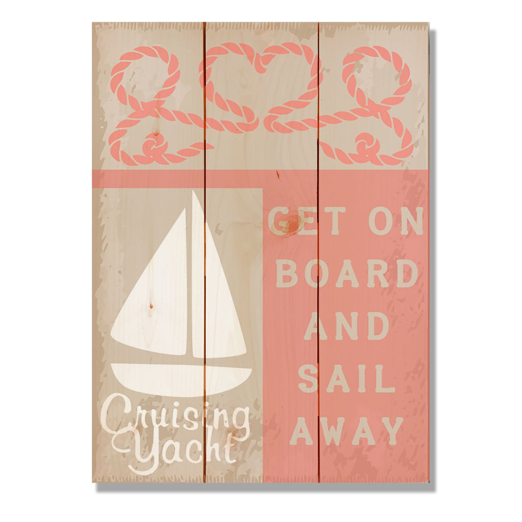 "Get On Board - Classic Pine Wood Art Art DaydreamHQ Pine Wall Art 11""x15"""