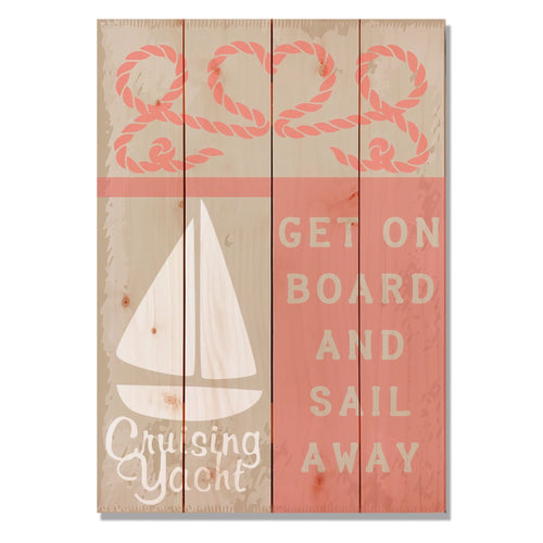 "Get On Board - Classic Pine Wood Art Art DaydreamHQ Pine Wall Art 14""x20"""