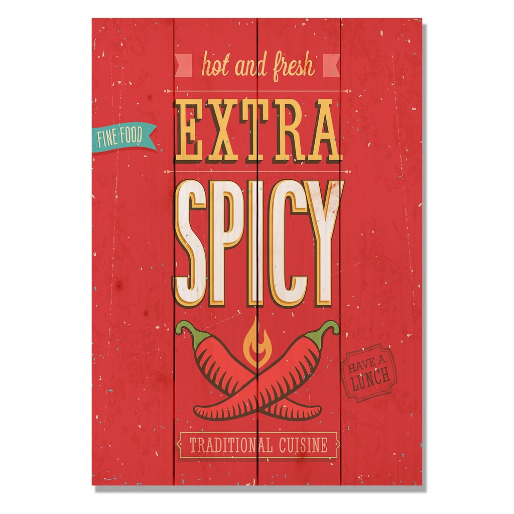 "Extra Spicy - Classic Pine Wood Art DaydreamHQ Pine Wall Art 14""x20"""